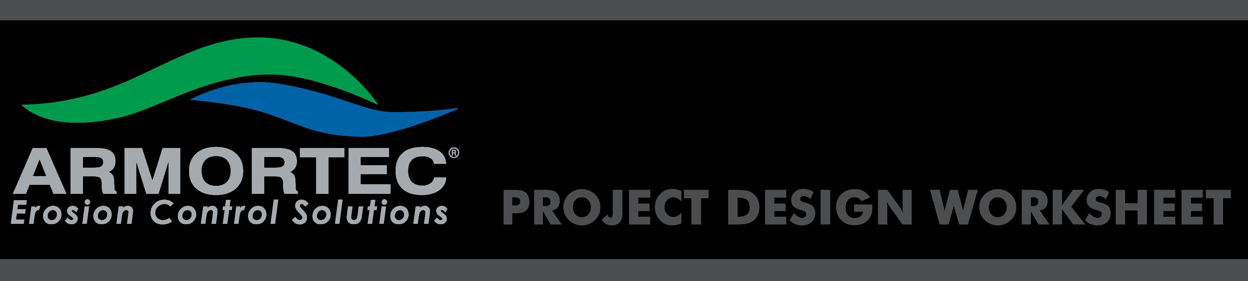 Armortec Project Design Worksheet